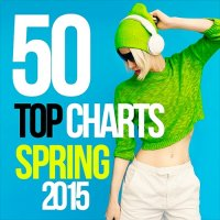 VA - 50 Top Charts Spring (2015) MP3