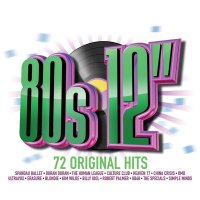VA - 80s 12'' - 72 Original Hits (2015) MP3