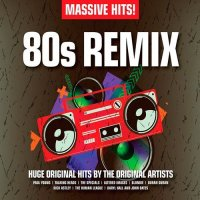 VA - Massive Hits! 80s Remix [3CD] (2015) MP3