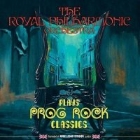 The Royal Philharmonic Orchestra - Plays Prog Rock Classics (2015) MP3 от BestSound ExKinoRay
