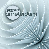 VA - Electronic Matrix Amsterdam (2015) MP3
