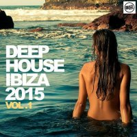 VA - Deep House Ibiza 2015 Vol 1 (2015) MP3
