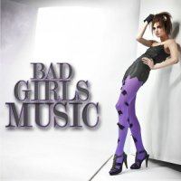VA - Bad Girls Music (2015) MP3