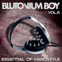 VA - Blutonium Boy - Essential of Hardstyle, Vol. 6 (2013) MP3