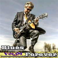 VA - Blues Forever, Vol.01 (2015) MP3