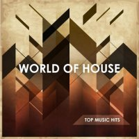VA - World of House (2015) MP3