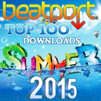VA - Beatport Top 100 Downloads Summer (2015) MP3