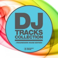 VA - DJ Tracks Collection - Progressive House Edition (2015) MP3
