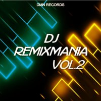 VA - DJ Remixmania, Vol. 2 (2015) MP3