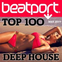 VA - Beatport Deep House Top 100 May 2015 (2015) MP3