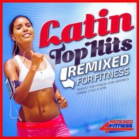 VA - Latin Top Hits Remixed for Fitness (2015) MP3