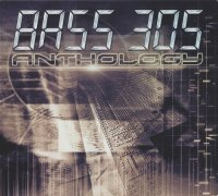 Bass 305 - Anthology (2006) MP3