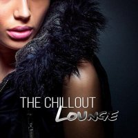 VA - The Chillout Lounge - Best Chillout and Lounge Music (2015) MP3