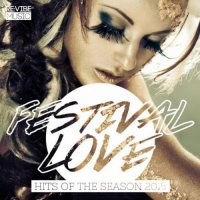 VA - Festival Love - Hits of the Season (2015) MP3