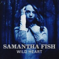 Samantha Fish - Wild Heart (2015) MP3