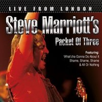 Steve Marriott's Packet Of Three - Live From London (2015) MP3