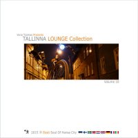 VA - Tallinna Lounge Collection Vol.10 (2015) MP3