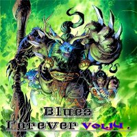 VA - Blues Forever, Vol.14 (2015) MP3