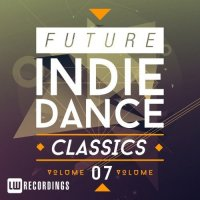 VA - Future Indie Dance Classics, Vol. 7 (2015) MP3