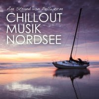 VA - Am Strand Von Pellworm (Chillout Musik Nordsee) (2015) MP3