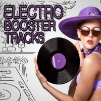VA - Electro Booster Tracks (2015) MP3