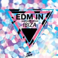 VA - EDM in Ibiza (2015) MP3