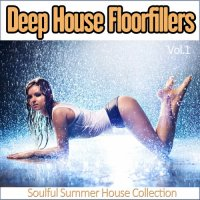 VA - Deep House Floorfillers, Vol. 1 - Soulful Summer House Collection (2015) MP3