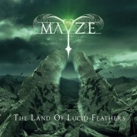 Mayze - The Land Of Lucid Feathers (2015) MP3