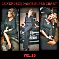 LUXEmusic - Dance Super Chart Vol.25 (2015) MP3