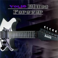 VA - Blues Forever, Vol.18 (2015) MP3