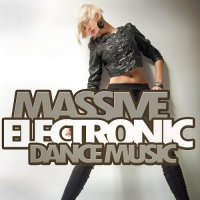 VA - Massive Electronic Dance Music (2015) MP3