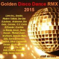 VA - Golden Disco Dance RMX (2015) mp3