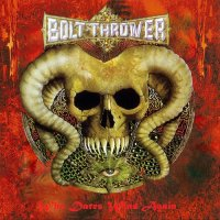 Bolt Thrower - Who Dares Wins Again (Compilation) (2015) MP3