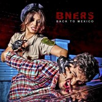 B-Ners - Back To Mexico (2015) MP3