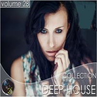 VA - Deep House Collection vol.28 (2015) МP3