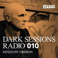VA - Dark Sessions Radio 010 (Mixed By Oberon) (2015) MP3
