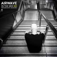 Airwave - In The Mix 001: Progressive Sessions (2015) MP3
