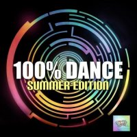 VA - 100% Dance – Summer Edition (2015) MP3
