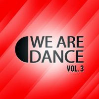VA - We Are Dance Vol. 3 (2015) MP3