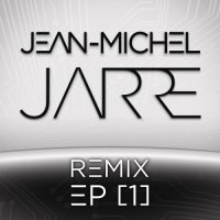 Jean-Michel Jarre - Remix EP [1] (2015) MP3 от FilmRus