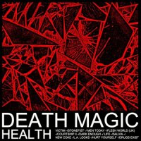 HEALTH - Death Magic (2015) MP3