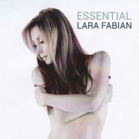 Lara Fabian - Essential (2015) MP3