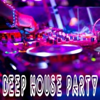 VA - Deep House Party (2015) MP3