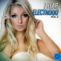 VA - I Hear Electrooo, Vol. 2 (2015) MP3