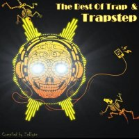 VA - The Best Of Trap & Trapstep [Compiled by Zebyte] (2015) MP3