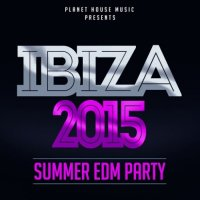 VA - Ibiza 2015: Summer EDM Party (2015) MP3