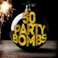 VA - 50 Party Bombs (2015) MP3