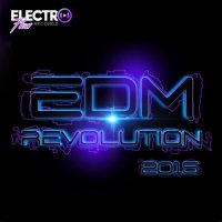 VA - EDM Revolution (2015) MP3