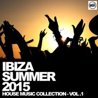 VA - Ibiza Summer 2015 - House Music Collection - Vol. 1 (2015) MP3