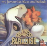 VA - Blues Paradise vol.6 (2000) MP3 от BestSound ExKinoRay